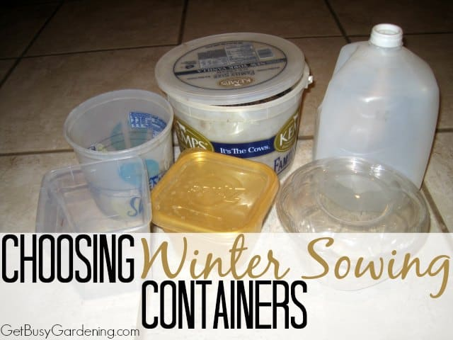 Choosing Winter Sowing Containers