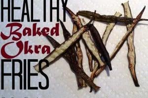 Healthy Baked Okra Fries