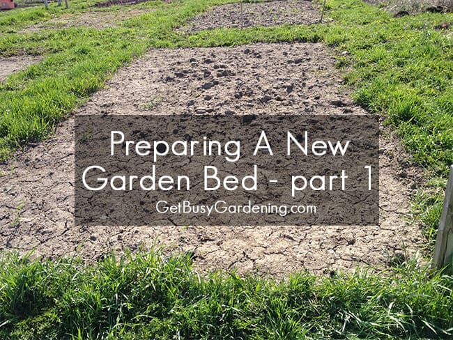 Preparing A New Garden Bed