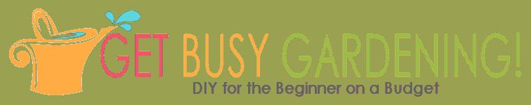 Get Busy Gardening