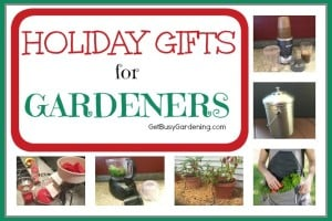 Holiday Gift Ideas For Gardeners 2016