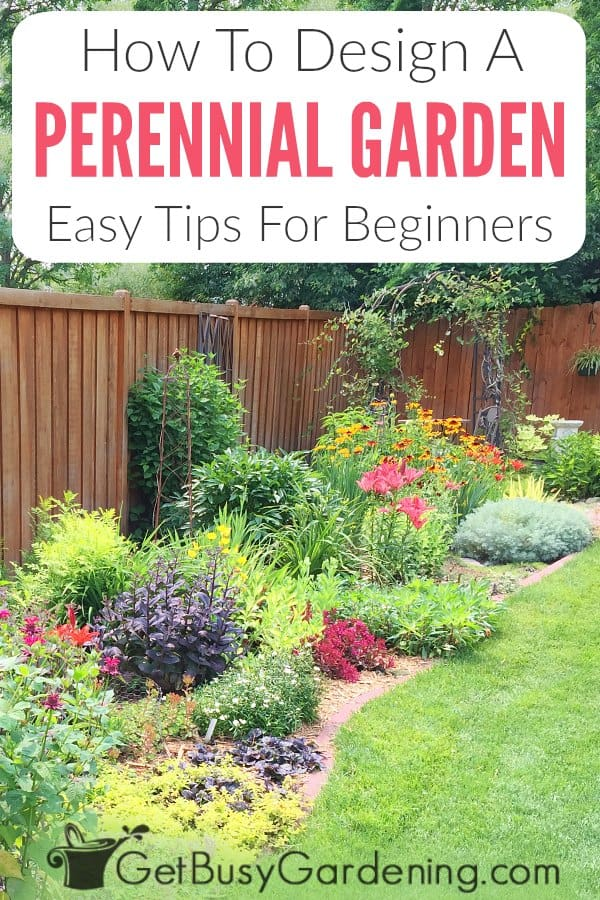 How To A Design Perennial Garden: Easy Tips For Beginners