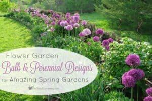 Flower Garden Bulb and Perennial Designs For Amazing Spring Gardens