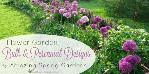 Flower Garden Bulb and Perennial Designs For Amazing Spring Gardens