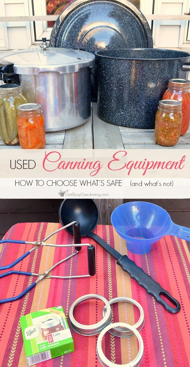 Food canning standards have changed over the years. Buying used canning equipment is a fantastic way to save money, just make sure you're smart about it!