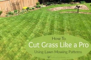 How To Cut Grass Like A Pro Using Lawn Mowing Patterns