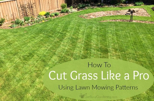 Lawn Mowing Patterns How To Cut Gr Like A Pro