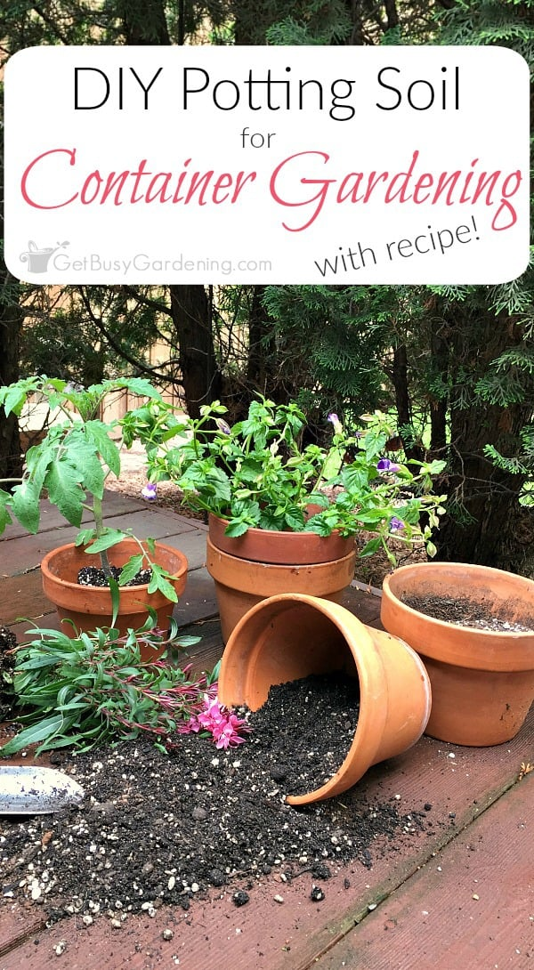 How to make potting soil for container gardening with recipe its easy to make your own potting soil for container gardening this simple four workwithnaturefo