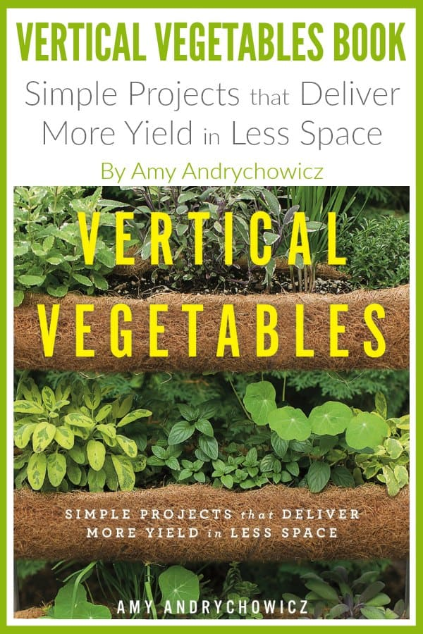 Vertical gardening allows you to grow food in small spaces, like on a fence, patio, or hanging from a balcony. My Vertical Vegetables book will show you how to grow vertically. Get tips and ideas, lists of plants, and steps for how to build beautiful DIY projects. Try building space saving structures like a trellis, tower garden, planter boxes, a freestanding privacy screen, how to make a gutter garden, wall pockets, and more!