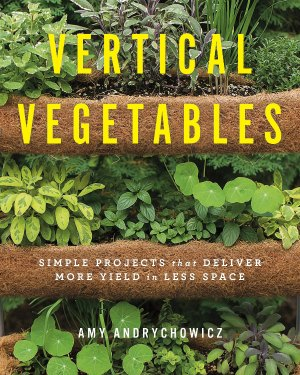 Vertical Vegetables Book by Amy Andrychowicz