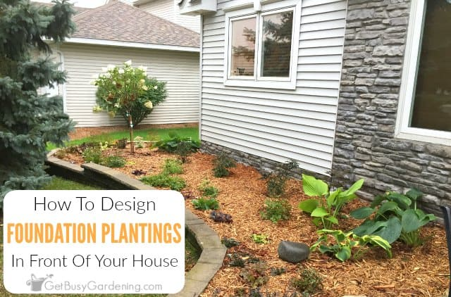 How To Design Foundation Plantings