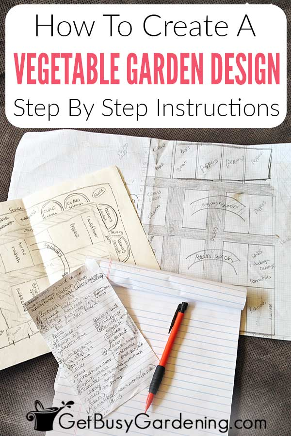 How To Design A Vegetable Garden Layout Get Busy Gardening
