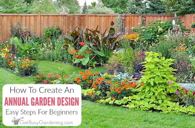 Annual Flower Garden Design For Beginners Get Busy Gardening