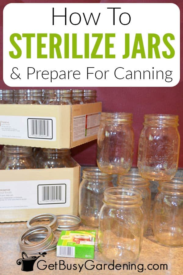 How To Sterilize Jars & Prepare For Canning