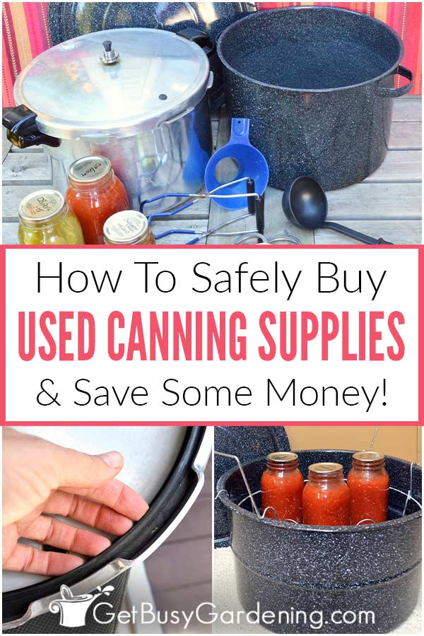 How To Safely Buy Used Canning Supplies & Save Some Money!