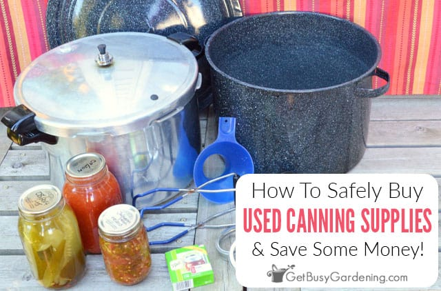 How To Safely Buy Used Canning Supplies & Equipment