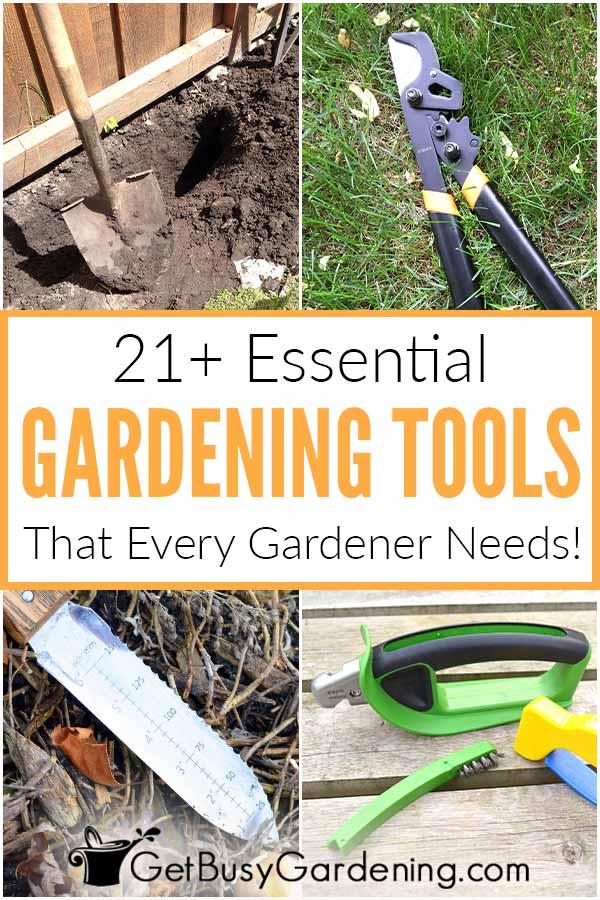 21+ Essential Tools That Every Gardener Needs!