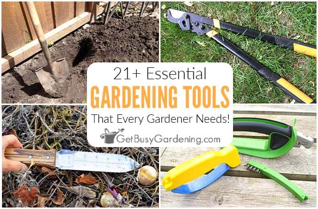 21+ Essential Tools Used For Gardening
