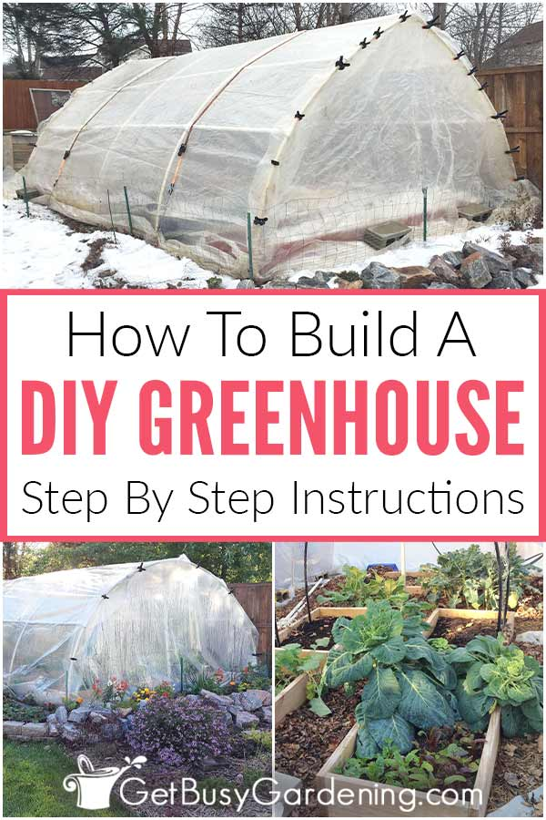 How To Build A DIY Greenhouse Step By Step Instructions