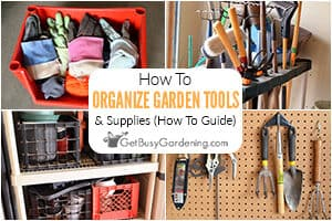 Organizing Garden Tools & Supplies (How-To Guide)