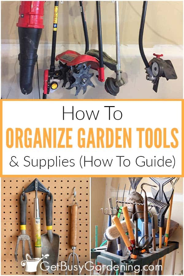 How To Organize Garden Tools & Supplies (How To Guide)