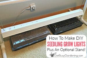 How To Make Easy DIY Grow Lights For Seedlings