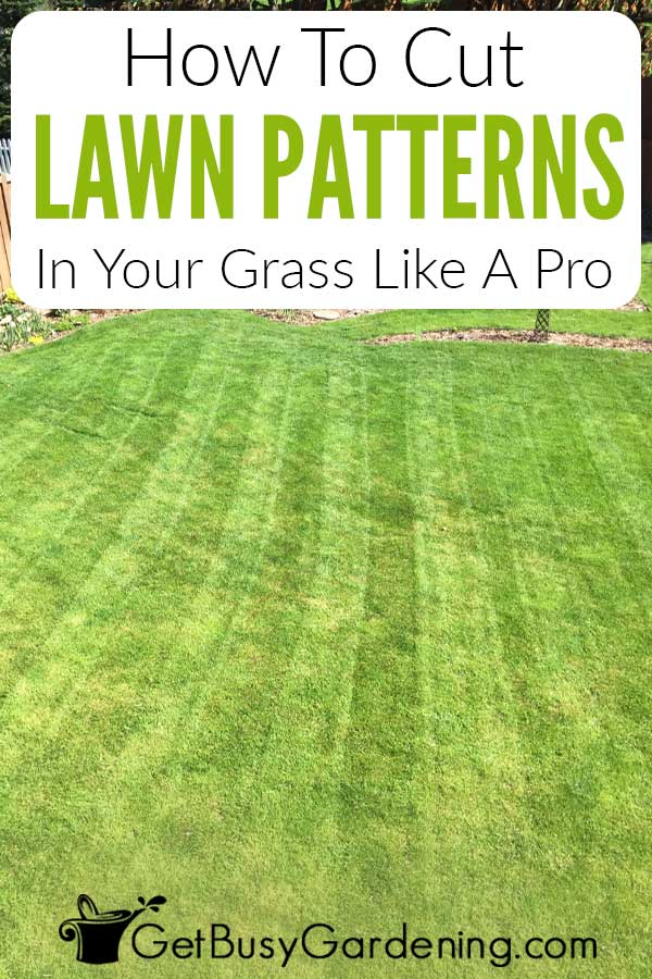 How To Cut Lawn Patterns In Your Grass Like A Pro